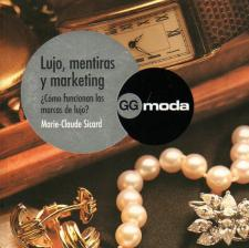 LUJO, MENTIRAS Y MARKETING �C�mo funcionan las marcas de lujo?